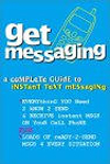 Messaging: A Complete Guide To Instant Text Messaging