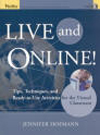 Live and online! Tips, Techniques and Ready-to-use Activities for the Virtual Classroom