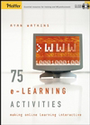 75 e-Learning Activities : Making online learning interactive