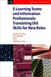 E-Learning Teams and Information Professionals: Translating old skills for new roles