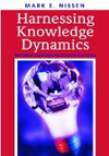Harnessing Knowledge Dynamics: Principled Organizational Knowing and Learning